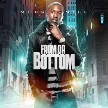 Meek Mill - From Da Bottom (2013)