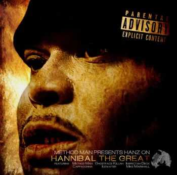 Method Man presents: Hanz On - Hannibal The Great (2013)