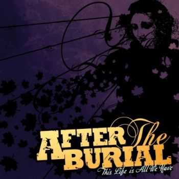 After The Burial - This Life Is All We Have (EP) (2013)