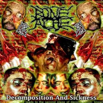 BoneAche - Decomposition And Sickness (2012)