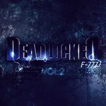 F-777 - Deadlocked Vol. 2 (2013)