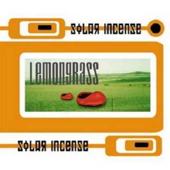 Lemongrass - Solar Incense (2002) FLAC