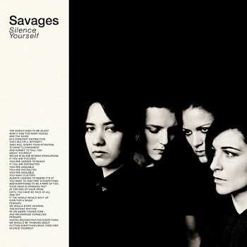 Savages – Silence Yourself (2013)