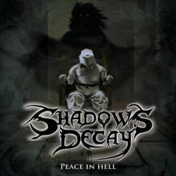 Shadows Decay - Peace In Hell [EP] (2013)
