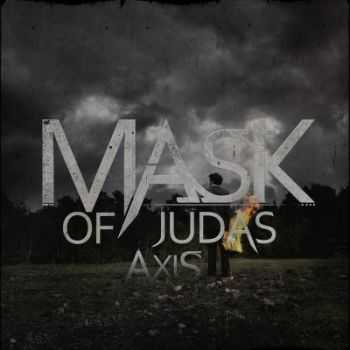 Mask of Judas - Axis [EP] (2013)