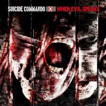 Suicide Commando -  When Evil Speaks  (Deluxe Edition - 2CD) (2013)