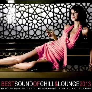 VA - Best Sound of Chill & Lounge 2013 (33 Chillout Downbeat Tunes with Ibiza Mallorca Feeling)(2013)