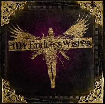 My Endless Wishes - My Endless Wishes (2013)