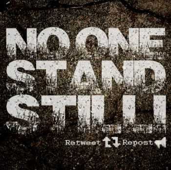 No One Stand Still - Retweet, Repost! [EP] (2013)