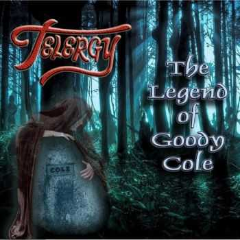 Telergy  - The Legend of Goody Cole (2013)