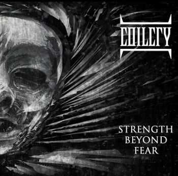 Coilcry  - Strength Beyond Fear (2013)