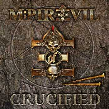 M-Pire Of Evil - Crucified  (2013)