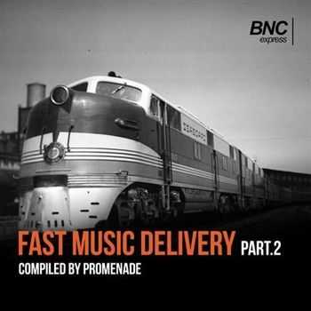 Fast Music Delivery Part 2 (2013)