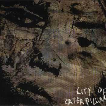 City Of Caterpillar  - City Of Caterpillar (2002)