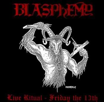 Blasphemy - Live Ritual: Friday the 13th (2002)