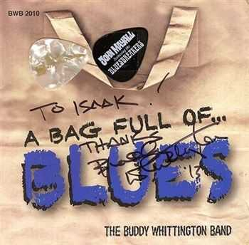 The Buddy Whittington Band - A Bag Full Of...Blues (2010)