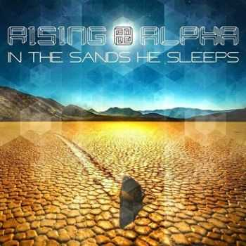 Rising Alpha - In The Sand He Sleeps [EP] (2013)