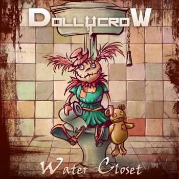 Dollycrow - Water Closet (2013)