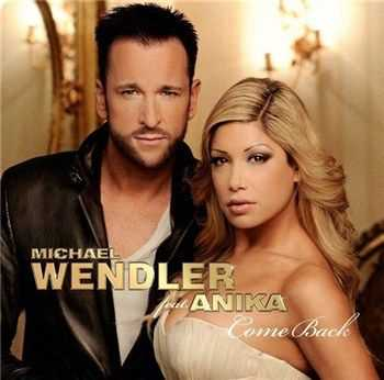 Michael Wendler - Come Back (feat. Anika) (2013)