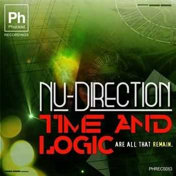 Nu-Direction - Time & Logic (Are All That Remain) (2013)