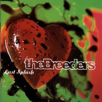 The Breeders - Last Splash (20th Anniversary Edition 3CD) [2013]