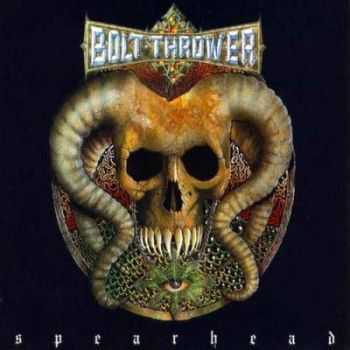 Bolt Thrower  - Spearhead (EP) (1992)