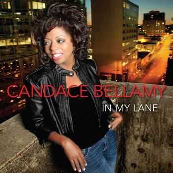 Candace Bellamy - In My Lane (2013)