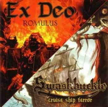 Ex Deo & Swashbuckle - Romulus / Cruise Ship Terror (Split) (2009)