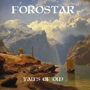 Forostar - Tales Of Old (2013)