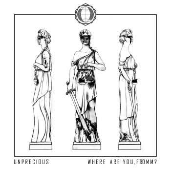 UNPRECIOUS - Where are you, Fromm? (Single) (2013)