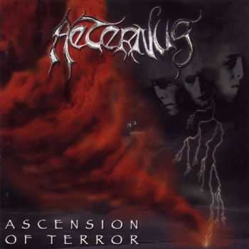 Aeternus - Ascension of Terror (2001)