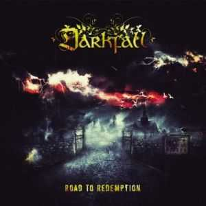 Darkfall - Road to Redemption (2013)