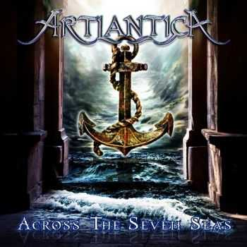 Artlantica  - Across The Seven Seas (2013)