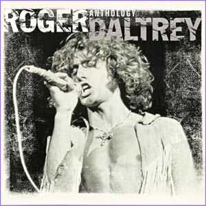 Roger Daltrey - Anthology (1998)