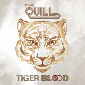 The Quill - Tiger Blood (2013)