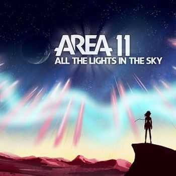 Area 11 � All The Lights in The Sky (2013)