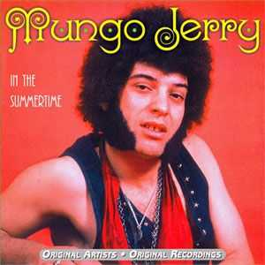 Mungo Jerry - In The SummerTime (2000)