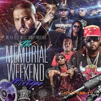 We The Best Music Group - The Memorial Weekend (2013)