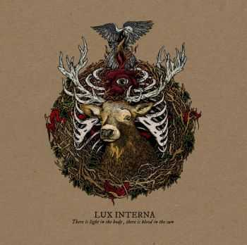 Lux Interna - There Is Light In The Body, There Is Blood In The Sun (2013)
