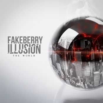 FakeBerry Illusion - The World [EP] (2013)