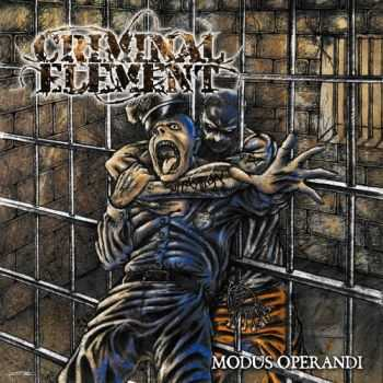 Criminal Element - Modus Operandi (2013)