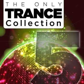 VA - The Only Trance Collection 05 (2013)