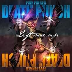 Five Fingers Death Punch - Lift me up (single) (2013)