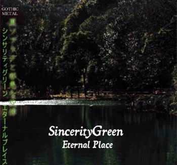 Sincerity Green - Eternal Place (��) (2007)