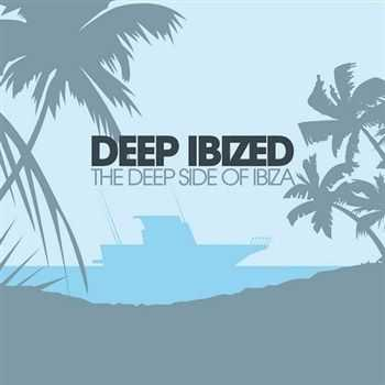 VA - Deep IBIZED - The Deep Side Of Ibiza (2013)