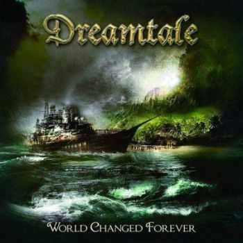 Dreamtale - World Changed Forever (2013) (Lossless) + MP3