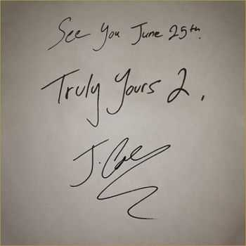 J. Cole - Truly Yours 2 (2013)