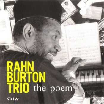 Rahn Burton Trio - The Poem (1992)
