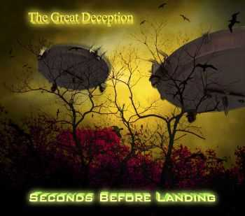 Seconds Before Landing - The Great Deception (2013) (HQ)