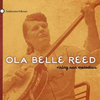 Ola Belle Reed - Rising Sun Melodies (2010) FLAC